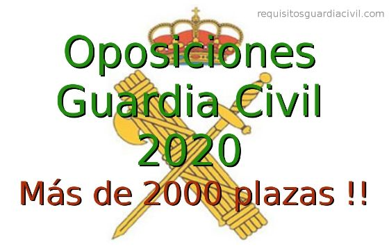 Convocatoria Guardia Civil 2020 - Más de 2000 plazas