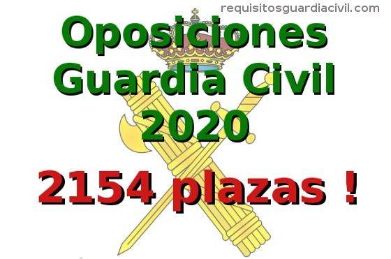 Convocatoria Guardia Civil 2020 - 2154 plazas